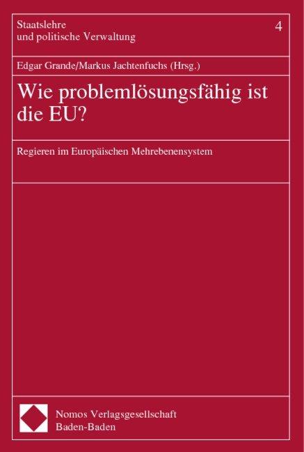 Wie problemlösungsfähig ist die EU? als Buch (kartoniert)