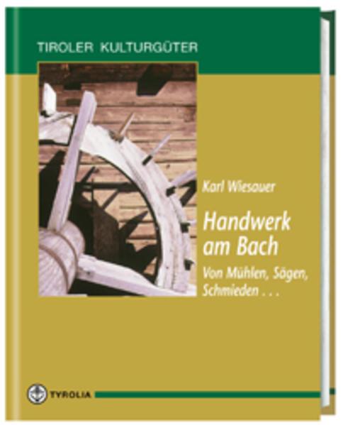 Handwerk am Bach als Buch (gebunden)
