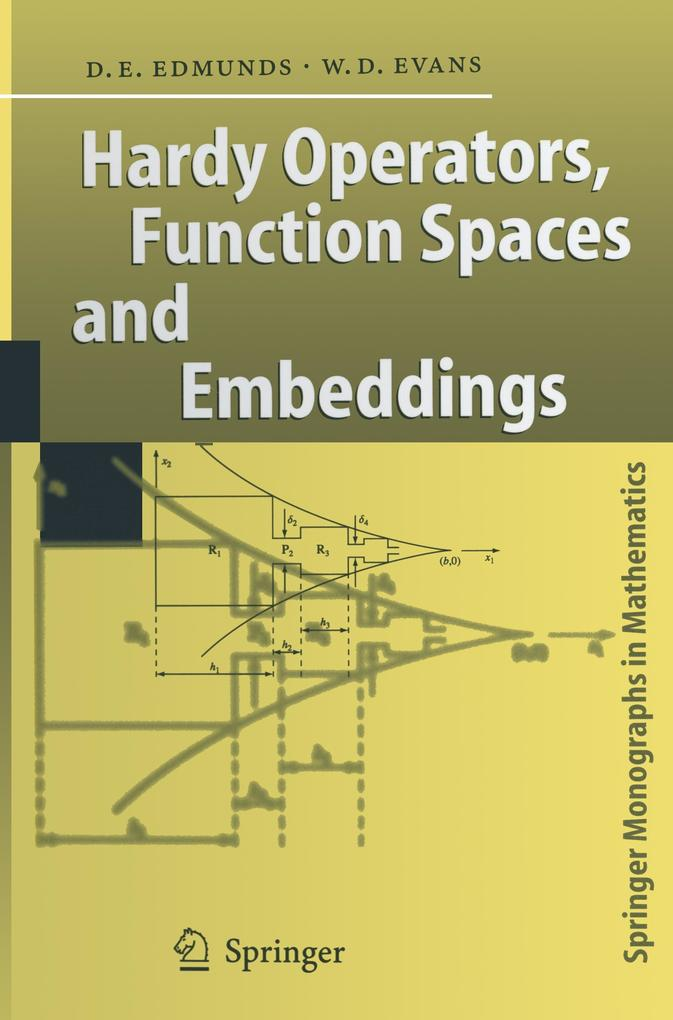 Hardy Operators, Function Spaces and Embeddings als Buch (kartoniert)