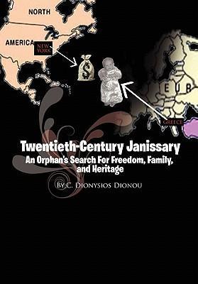 Twentieth-Century Janissary als Buch (gebunden)
