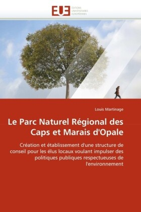 Le Parc Naturel Régional Des Caps Et Marais d''opale als Taschenbuch