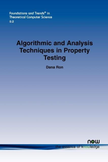 Algorithmic and Analysis Techniques in Property Testing als Taschenbuch