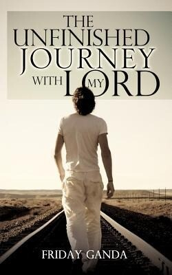 The Unfinished Journey with My Lord als Taschenbuch