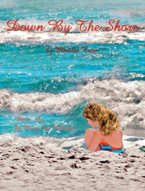 Down by the Shore als Buch (gebunden)