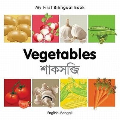 My First Bilingual Book-Vegetables (English-Bengali) als Buch (kartoniert)