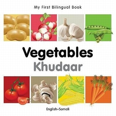 My First Bilingual Book-Vegetables (English-Somali) als Buch (kartoniert)