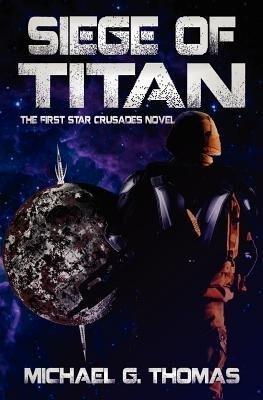 Siege of Titan (Star Crusades, Book 1) als Taschenbuch