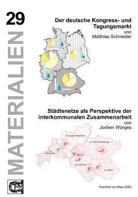 Der deutsche Kongress- u. Tagungsmarkt/Städtenetze als Perspektive der interkommunalen Zusammenarbeit als Buch (kartoniert)