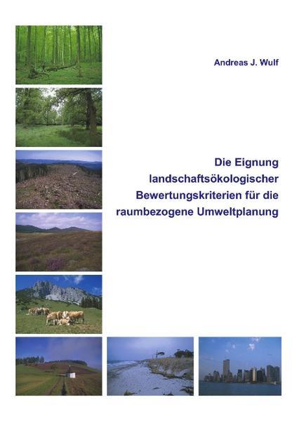 Die Eignung Landschaftsökologischer Bewertungskriterien für die raumbezogene Umweltplanung als Buch (kartoniert)