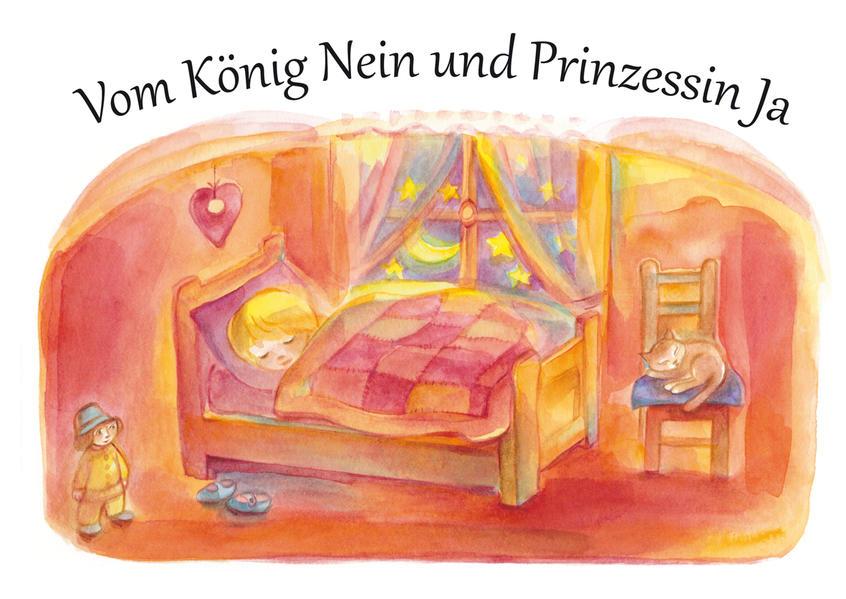 Vom König Nein und Prinzessin Ja als Buch (gebunden)