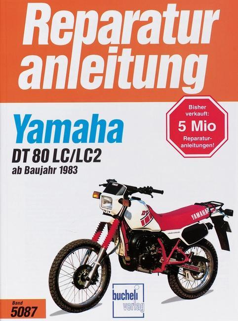 Yamaha DT 80 LC/LC2 als Buch (kartoniert)