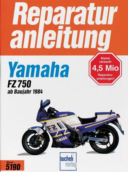 Yamaha FZ 750 ab Baujahr 1985 als Buch (kartoniert)