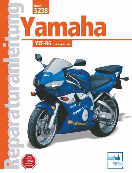 Yamaha YZF-R6 ab Baujahr 1999 als Buch (kartoniert)