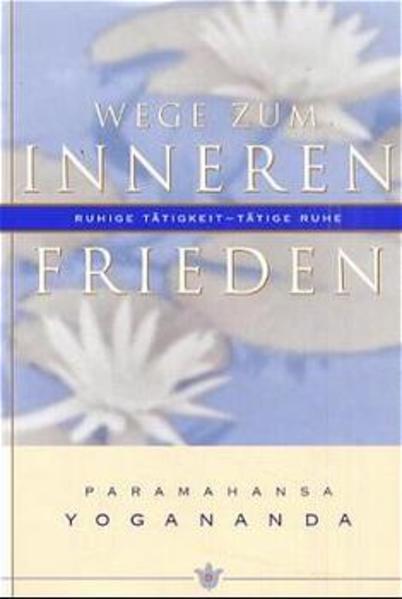 Wege zum inneren Frieden als Buch (kartoniert)