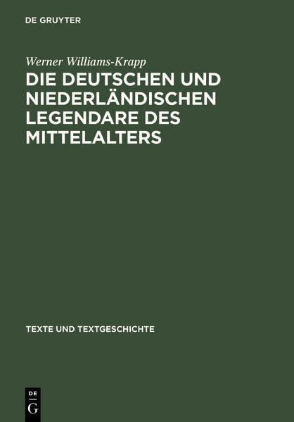 Die deutschen und niederländischen Legendare des Mittelalters als Buch (gebunden)