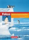 Fokus Naturwissenschaften 5./6. Schuljahr. Schülerbuch Hessen