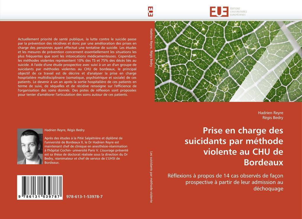 Prise En Charge Des Suicidants Par Méthode Violente Au Chu de Bordeaux als Taschenbuch
