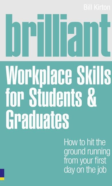 Brilliant Workplace Skills for Students & Graduates als Taschenbuch