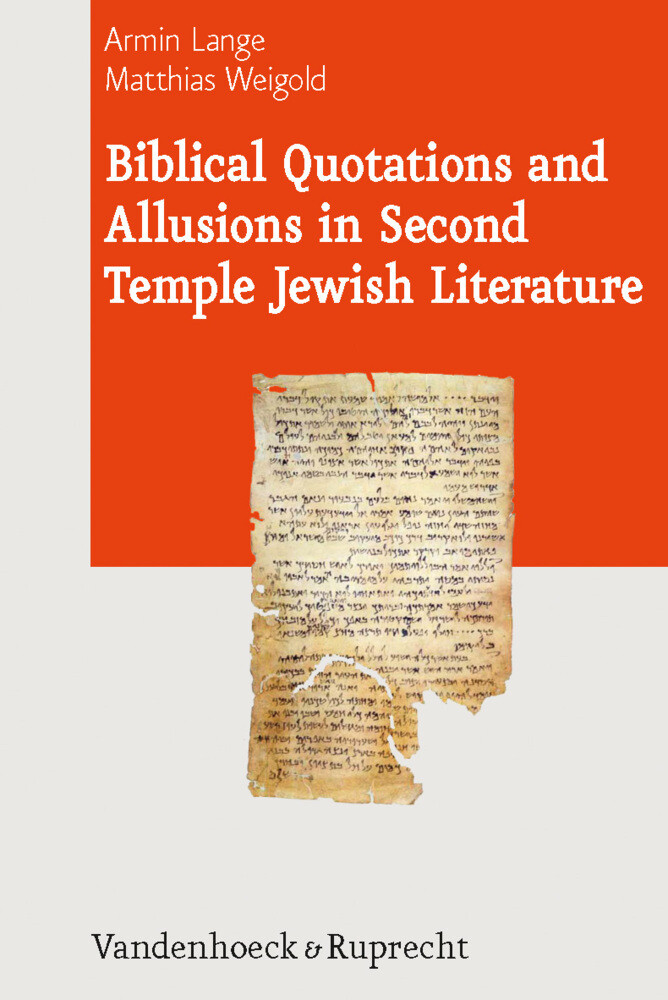 Biblical Quotations and Allusions in Second Temple Jewish Literature als Buch (gebunden)