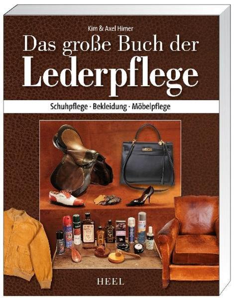 Das große Buch der Lederpflege als Buch (gebunden)