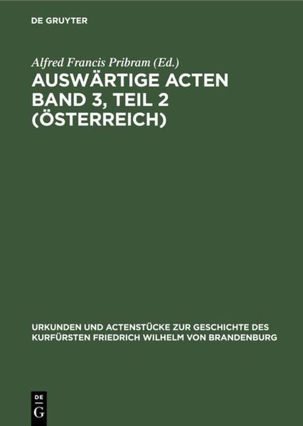 Auswärtige Acten Band 3, Teil 2 (Österreich) als Buch (gebunden)