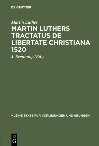 Martin Luthers Tractatus de Libertate Christiana 1520 als Buch (gebunden)