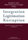 Integration - Legitimation - Korruption. Integration - Legitimation - Corruption