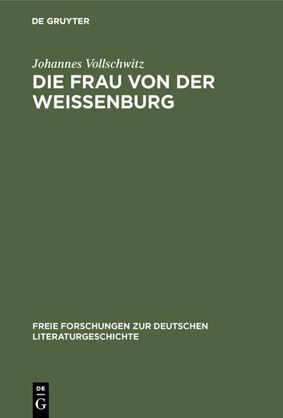 Die Frau von der Weißenburg als Buch (gebunden)