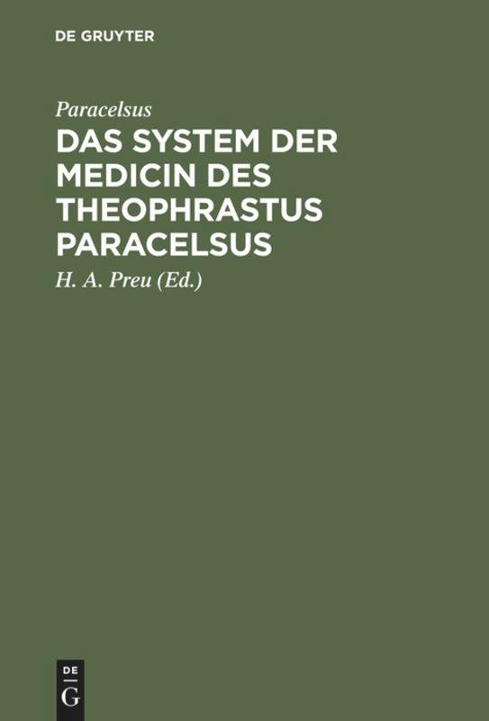 Das System der Medicin des Theophrastus Paracelsus als Buch (gebunden)