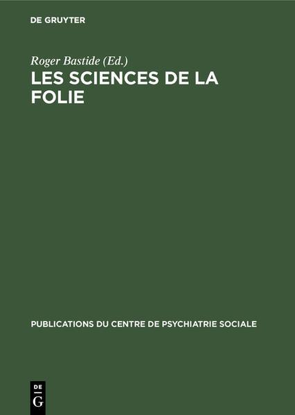 Les sciences de la folie als Buch (gebunden)