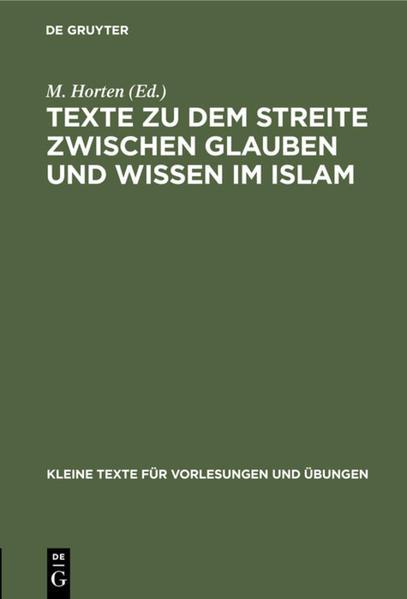 Texte zu dem Streite zwischen Glauben und Wissen im Islam als Buch (gebunden)