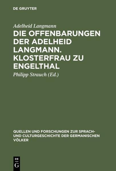 Die Offenbarungen der Adelheid Langmann. Klosterfrau zu Engelthal als Buch (gebunden)