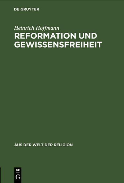 Reformation und Gewissensfreiheit als Buch (gebunden)
