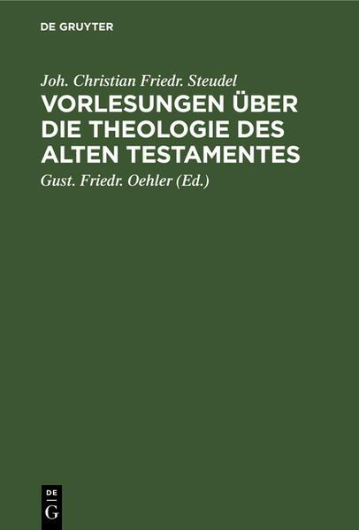Vorlesungen über die Theologie des Alten Testamentes als Buch (gebunden)