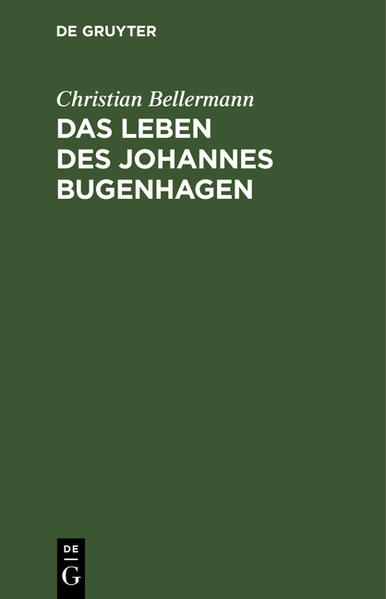 Das Leben des Johannes Bugenhagen als Buch (gebunden)