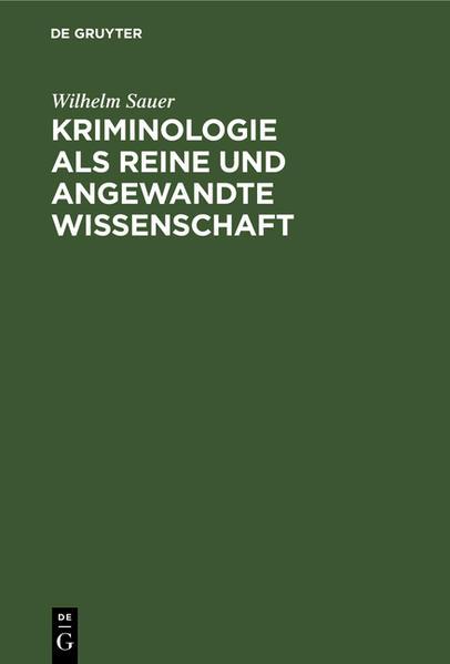 Kriminologie als reine und angewandte Wissenschaft als Buch (gebunden)