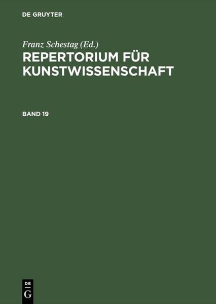 Repertorium für Kunstwissenschaft. Band 19 als Buch (gebunden)