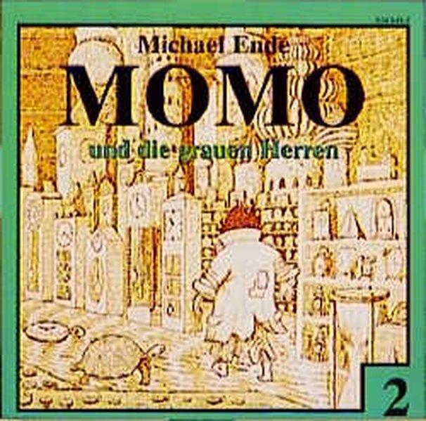 Momo 2 und die grauen Herren. CD als Hörbuch CD