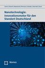 Nanotechnologie: Innovationsmotor für den Standort Deutschland