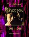 The Doors. The History Of The Doors 1965-1966