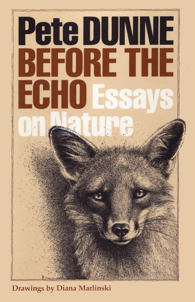 Before the Echo: Essays on Nature als Taschenbuch