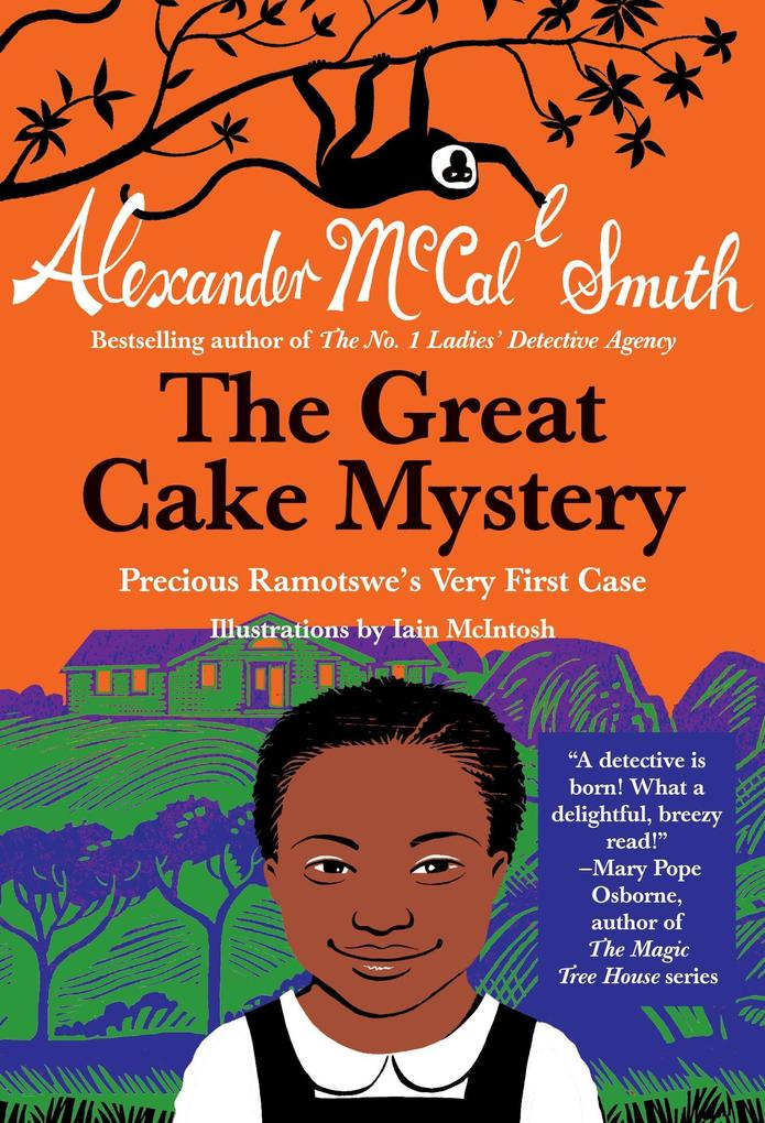 The Great Cake Mystery: Precious Ramotswe's Very First Case als Taschenbuch