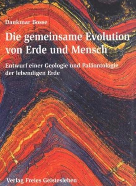 Die gemeinsame Evolution von Erde und Mensch als Buch (gebunden)