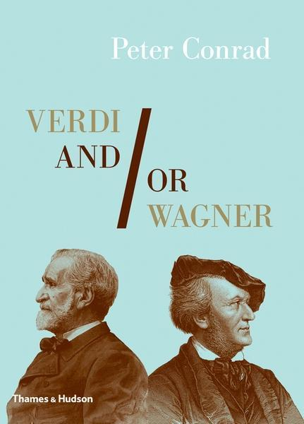 Verdi And/Or Wagner: Two Men, Two Worlds, Two Centuries als Buch (gebunden)