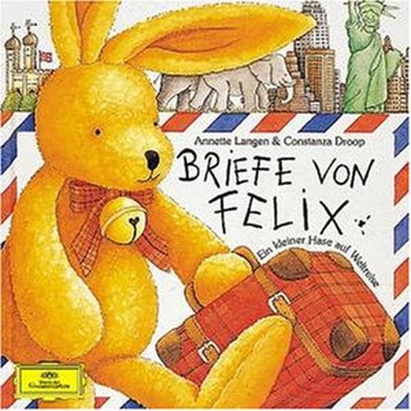 Briefe von Felix. CD als Hörbuch CD