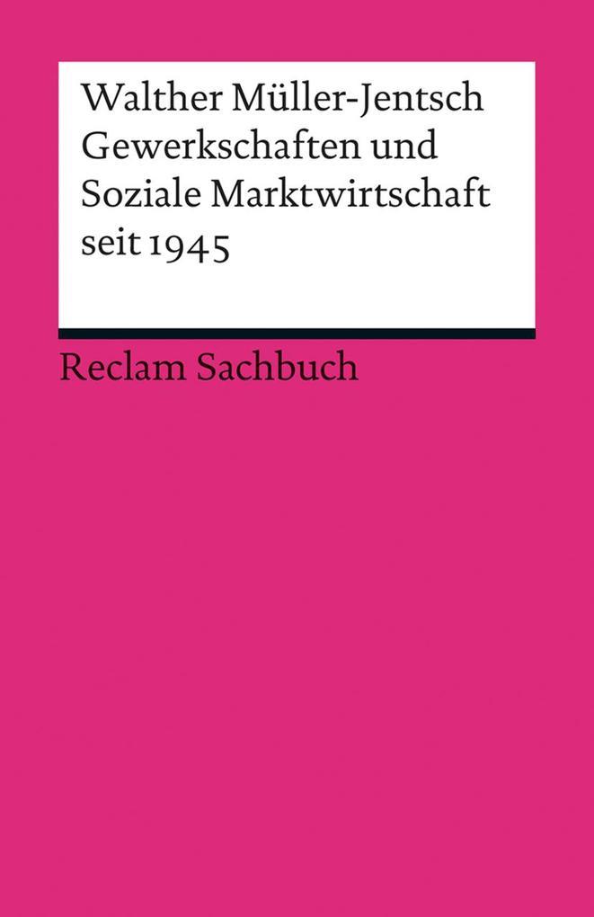 Gewerkschaften und Soziale Marktwirtschaft seit 1945 als Taschenbuch