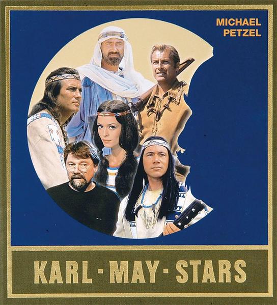 Karl-May-Stars als Buch (gebunden)