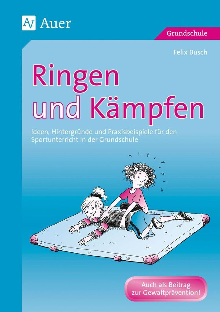 Ringen und Kämpfen als Buch (kartoniert)