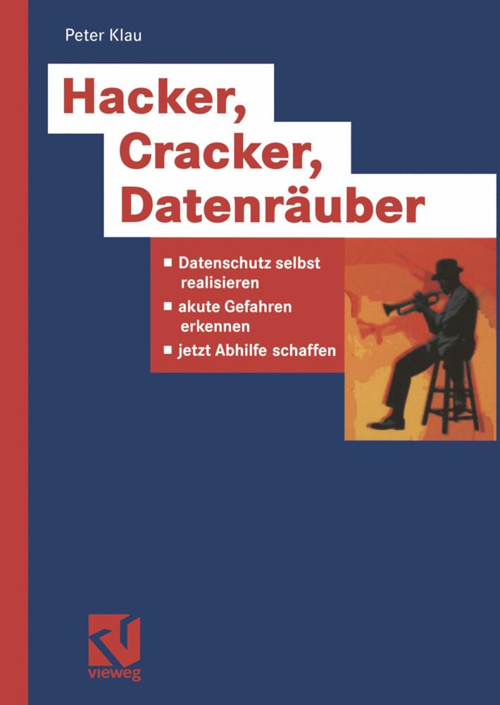 Hacker, Cracker, Datenräuber als Buch (kartoniert)