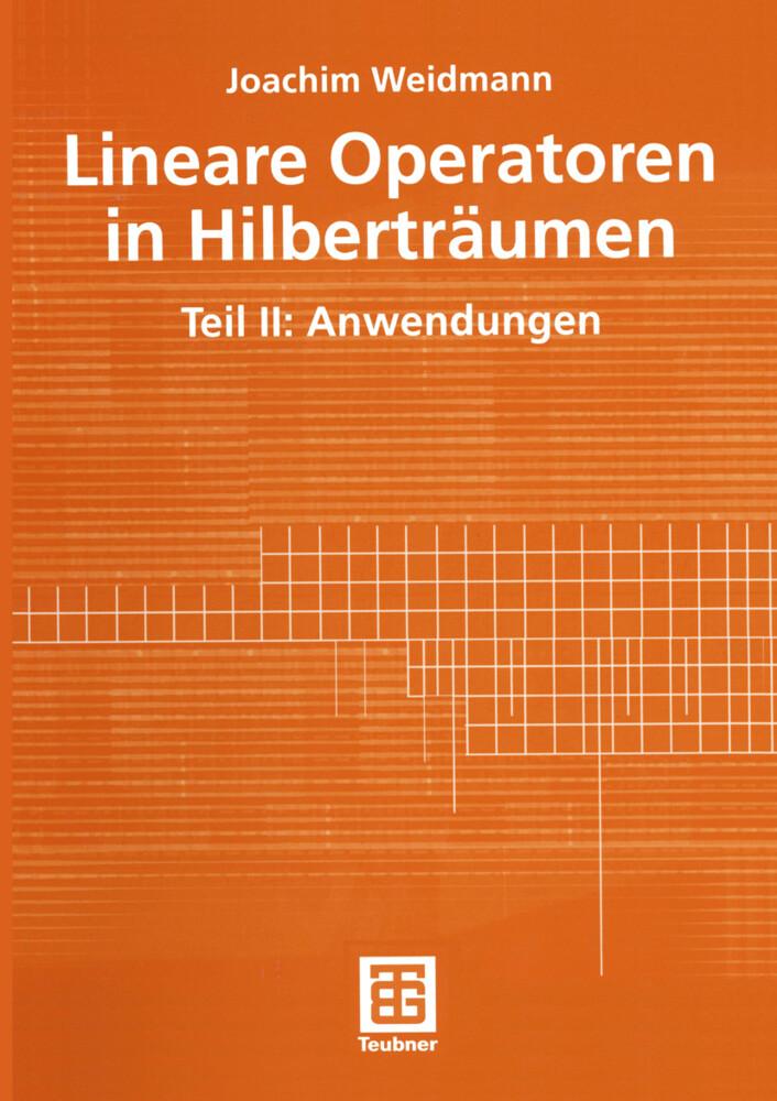 Lineare Operatoren in Hilberträumen als Buch (kartoniert)
